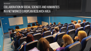 "Seminar ""Collaboration in social sciences and humanities in a networked European research area"" successfully finished"