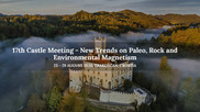 17th Castle Meeting - New Trends on Paleo, Rock and Environmental Magnetism